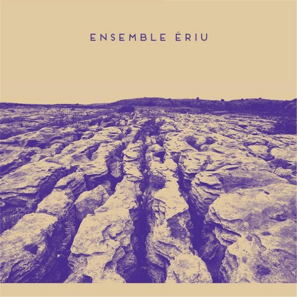 Ensemble Ériu by Ensemble Ériu (Raelach Records)